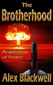 The Brotherhood - Acquisition of Power - Fiction Thriller